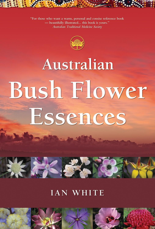 Australian bush flower essences by ian white mightylinksfo